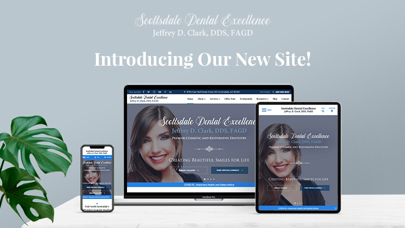 The new Scottsdale Dental Excellence website is designed to inform patients from all over the Web!
